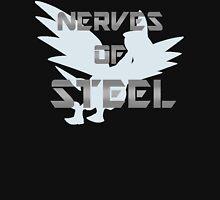 Nerves of Steel Unisex T-Shirt