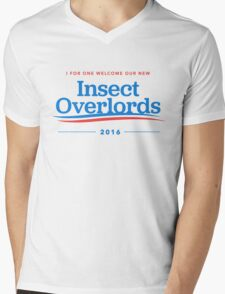I For One Welcome Our New Insect Overlords 2016 T-Shirt Mens V-Neck T-Shirt