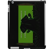 Down in front iPad Case/Skin