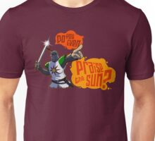 Do you even praise the sun? Unisex T-Shirt