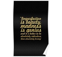 """Imperfection is beauty... """"Marlyn Monroe"""" Inspirational Quote Poster"""