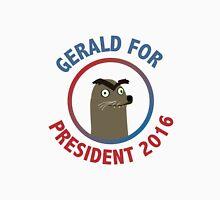 Gerald for President Unisex T-Shirt