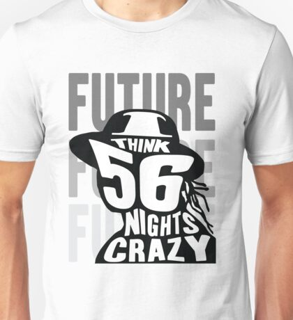 Future - 56 Nights Unisex T-Shirt