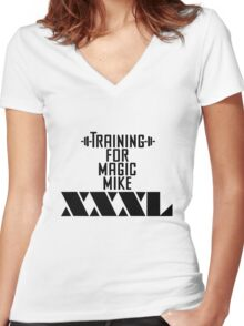 Training for Magic Mike XXXL Women's Fitted V-Neck T-Shirt