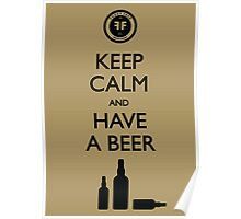 Fuzzy Fred - Keep Calm and Have a Beer Poster