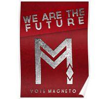 vote Magneto campaign  Poster