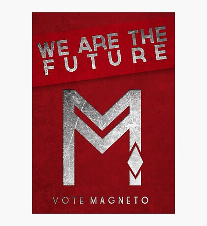 vote Magneto campaign  Photographic Print