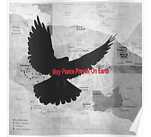 May Peace Prevail on Earth Poster