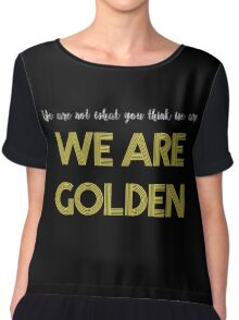 We Are Golden Chiffon Top