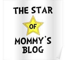 Mommy's Blog Star Poster