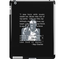 I Was Born With Music Inside Me iPad Case/Skin