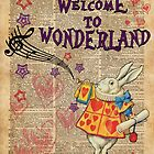 Rabbit Welcome To .. Alice In Wonderland by DictionaryArt