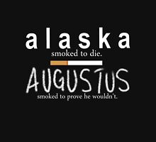 Alaska Smoked to Die. Augustus Smoked to Prove He Wouldn't. Mens V-Neck T-Shirt