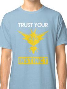 Trust Your Instinct Classic T-Shirt