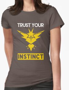 Trust Your Instinct Womens Fitted T-Shirt