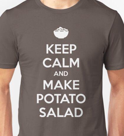Keep Calm And Make Potato Salad Unisex T-Shirt