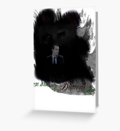 It's Where My Demons Hide (MKII) Greeting Card