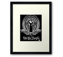 We The People (white print) Framed Print