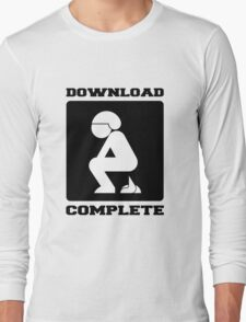 POOPING DOWNLOAD COMPLETE Long Sleeve T-Shirt