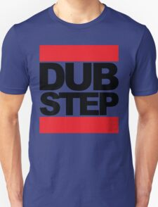 Dubstep Music Quote Unisex T-Shirt