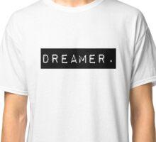 Dreamer Classic T-Shirt