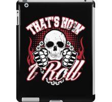 That's how I roll iPad Case/Skin