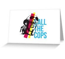Bez  - Call The Cops Greeting Card