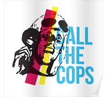Bez  - Call The Cops Poster