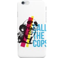 Bez  - Call The Cops iPhone Case/Skin