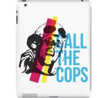 Bez  - Call The Cops iPad Case/Skin