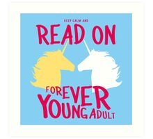 Keep Calm and Read On, FYA Art Print