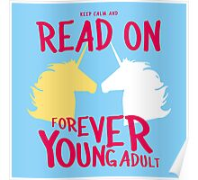 Keep Calm and Read On, FYA Poster