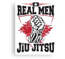Real men do jiu jitsu Canvas Print