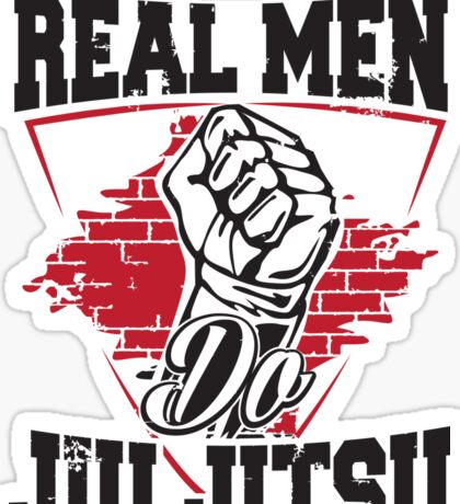 Real men do jiu jitsu Sticker