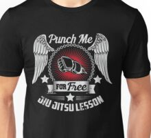 Punch me for free - jiujitsu lesson Unisex T-Shirt