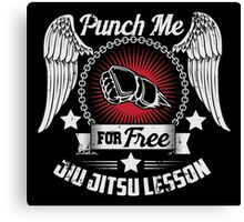 Punch me for free - jiujitsu lesson Canvas Print