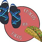Chacos and Tacos by aliciamo