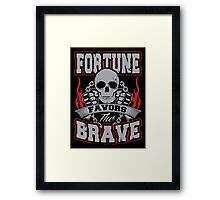 Fortune favors the brave Framed Print