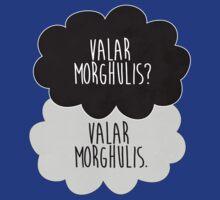Valar Morghulis by strangebird2014