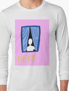 Heyo Long Sleeve T-Shirt