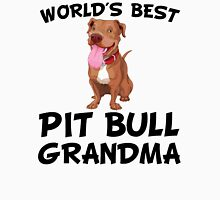 World's Best Pit Bull Grandma Unisex T-Shirt