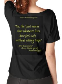 Roleplay Quotes - On Traps Women's Relaxed Fit T-Shirt