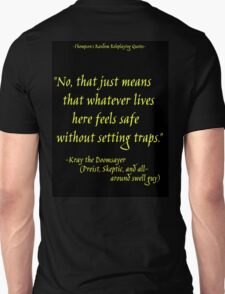 Roleplay Quotes - On Traps Unisex T-Shirt