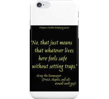 Roleplay Quotes - On Traps iPhone Case/Skin