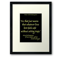 Roleplay Quotes - On Traps Framed Print