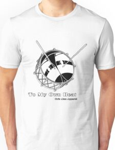 To My Own Beat Unisex T-Shirt