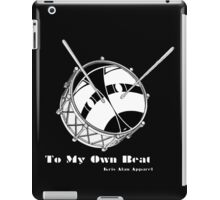 To My Own Beat iPad Case/Skin