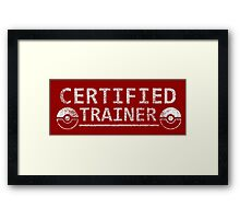 Certified Pokemon Trainer Framed Print