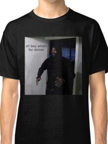 """MC ride walking into a door saying """"oh boy whats for di Classic T-Shirt"""