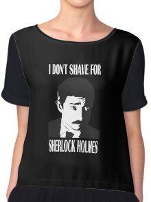 Shave  For Sherlock Chiffon Top